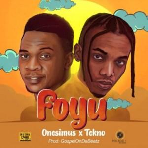 Onesimus - Foyu ( Snippet) ft. Tekno